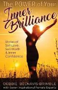 The Power of Your Inner Brilliance: Stories of Self-Love, Self-Worth and Inner Confidence
