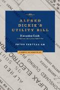 Alfred Dickie's Utility Bill