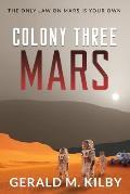 Colony Three Mars