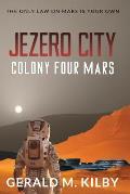 Jezero City: Colony Four Mars