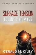 Surface Tension: Colony Five Mars