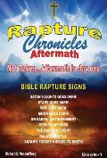 The Rapture Chronicles Aftermath