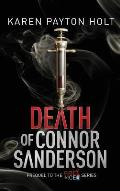 Death of Connor Sanderson: Prequel to the Fire & Ice Series