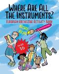 Where Are All The Instruments? European Orchestra Activity Book