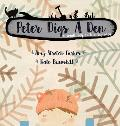 Peter Digs a Den: A small boy with a big idea.