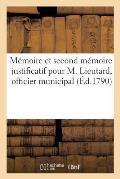 M?moire Et Second M?moire Justificatif Pour M. Lieutard, Officier Municipal