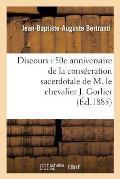 Discours: 50E Anniversaire de la Cons?cration Sacerdotale de M. Le Chevalier J. Gorlier