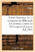 Notice Historique Sur La Commune de Saint-Bonnet-Le-Courreau, Canton de St-Georges-En-Couzan Loire