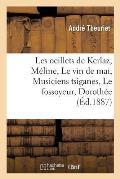 Les Oeillets de Kerlaz, M?line, Le Vin de Mai, Musiciens Tsiganes, Le Fossoyeur, Doroth?e