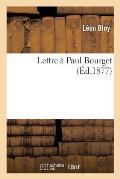 Lettre ? Paul Bourget