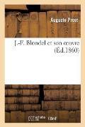 J.-F. Blondel Et Son Oeuvre