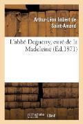 L'Abb? Deguerry, Cur? de la Madeleine
