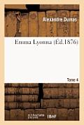 Emma Lyonna. Tome 4