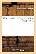 Oeuvres de Le Sage. Th??tre