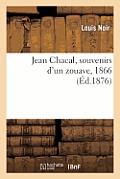 Jean Chacal, Souvenirs d'Un Zouave, 1866