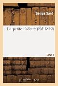 La Petite Fadette. Tome 1