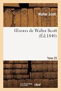 Oeuvres de Walter Scott. T. 25