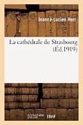 La Cath?drale de Strasbourg