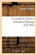 Les Stations de Boues Min?rales d'Europe