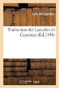 Traduction Des Lusiades de Camo?ns