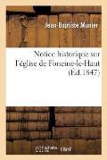 Notice Historique Sur l'?glise de Foncine-Le-Haut
