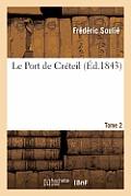 Le Port de Cr?teil, Tome 2