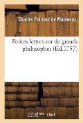 Petites Lettres Sur de Grands Philosophes