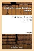 Histoire Des Fran?ais. Tome XX