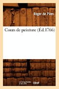 Cours de Peinture (?d.1766)
