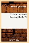 ?l?mens de Chymie Th?orique (?d.1749)