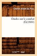 ?tudes Sur Le Combat (?d.1880)