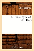 Le Crime d'Orcival, (Ed.1867)