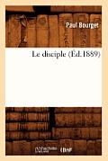 Le Disciple (?d.1889)