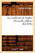 Les Malheurs de Sophie (Nouvelle Edition) (Ed.1896)