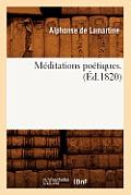 M?ditations Po?tiques . (?d.1820)