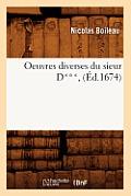 Oeuvres Diverses Du Sieur D***, (Ed.1674)