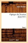 Optique de Newton. Tome 1 (Ed.1787)
