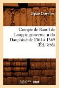 Compte de Raoul de Louppy, Gouverneur Du Dauphin? de 1361 ? 1369 (?d.1886)
