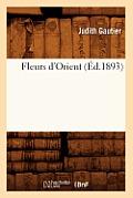 Fleurs d'Orient (?d.1893)