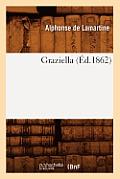Graziella (?d.1862)