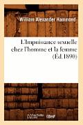 L'Impuissance Sexuelle Chez l'Homme Et La Femme, (?d.1890)