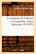 La Baronnie de Calmont En Languedoc, Notice Historique (?d.1893)