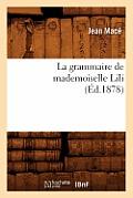 La Grammaire de Mademoiselle Lili (?d.1878)