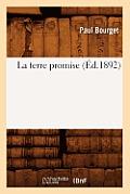 La Terre Promise (?d.1892)