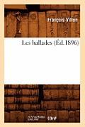 Les Ballades (?d.1896)