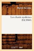 Les Chants Modernes (?d.1860)