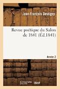 Revue Po?tique Du Salon de 1841: Deuxi?me Ann?e