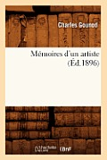 M?moires d'Un Artiste (?d.1896)