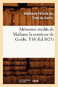 M?moires In?dits de Madame La Comtesse de Genlis. T10 (?d.1825)