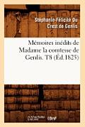M?moires In?dits de Madame La Comtesse de Genlis. T8 (?d.1825)